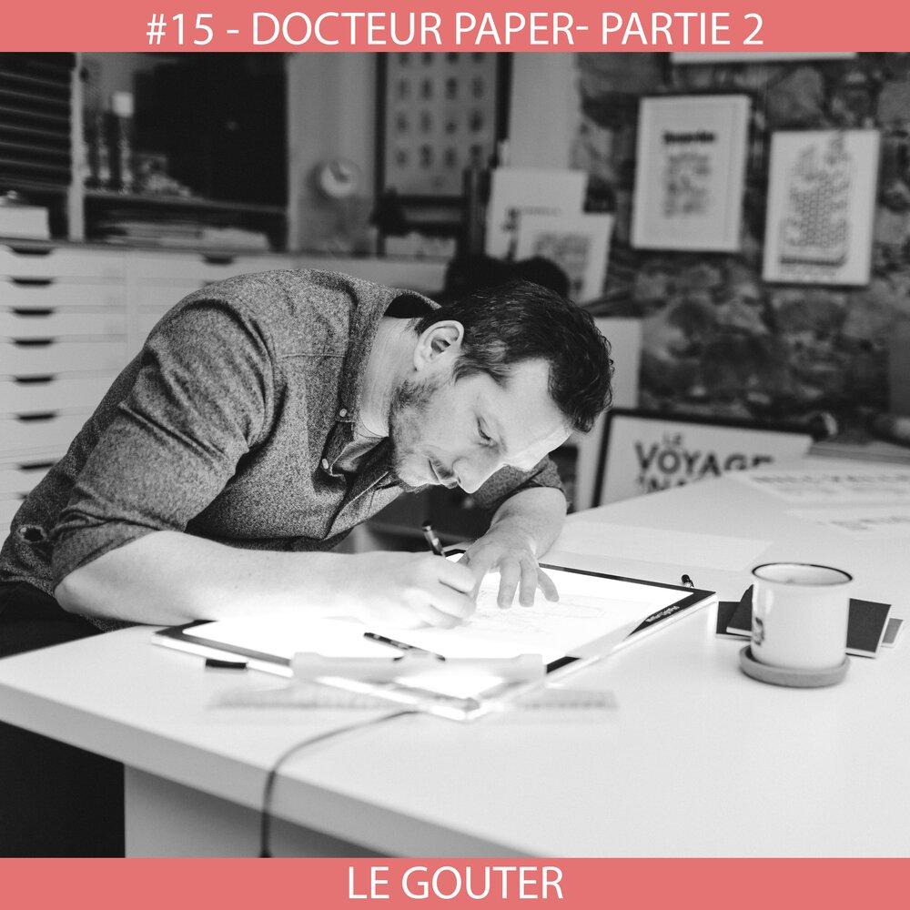 PODCAST LE GOUTER Docteur Paper Nantes City